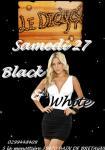 le 27 Septembre 2014   Le Declyc'x Black & White